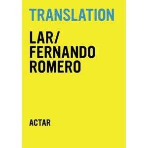 Translation Aaron Betsky, Fernando Romero Books