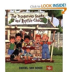 Snake and Reptile Club (9781582461885): Daniel San Souci: Books