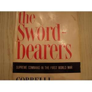 The Sword Bearers, Supreme Command in the First World War