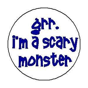 SCARY MONSTER 1.25 Magnet ~ Halloween East Funny Button Costume