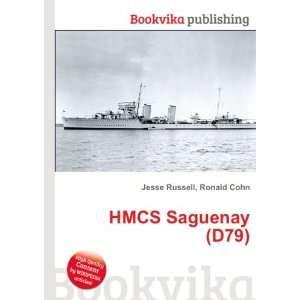 HMCS Saguenay (D79) Ronald Cohn Jesse Russell Books