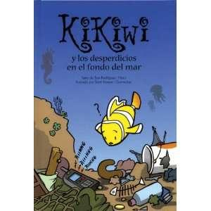 Kikiwi y los desperdicios en el fondo del mar