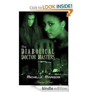 The Diabolical Doctor Masters: Michelle Marquis:  Kindle