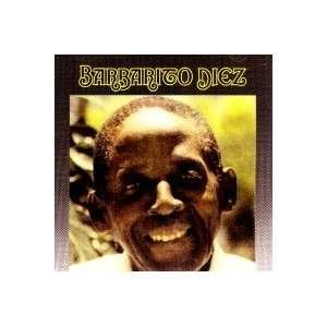 Barbarito Diez: BARBARITO DIEZ: Music
