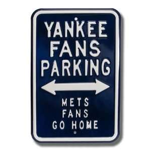 NEW YORK YANKEES YANKEE FANS PARKING Mets Fans Go Home AUTHENTIC