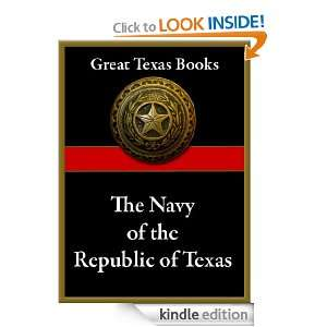 Navy of the Republic of Texas (Great Texas Books) Alex Dienst