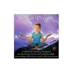 Indigo Dreams Relaxation and Stress Management Bedtime Stories for