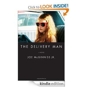 The Delivery Man A Novel Joe McGinniss Jr.  Kindle Store