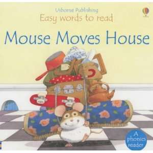 Mouse Moves House (Easy Words to Read) (9780746046906) P