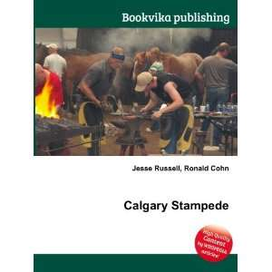 Calgary Stampede Ronald Cohn Jesse Russell Books