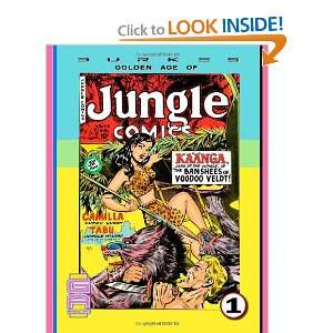 Burkes Golden Age of Jungle Comics. Great adventure