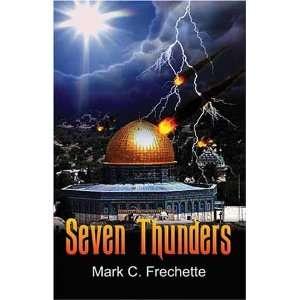 Seven hunders (9781603830621) Mark Frechee Books