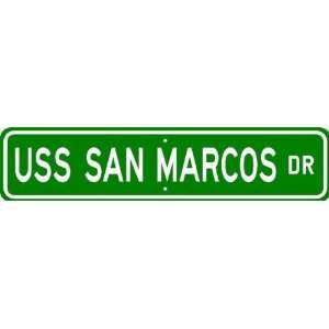 USS SAN MARCOS LSD 25 Street Sign   Navy: Patio, Lawn