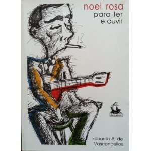 Noel Rosa para Ler e Ouvir (9788574194820) Books