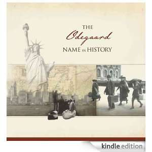 The Odegaard Name in History: Ancestry  Kindle Store