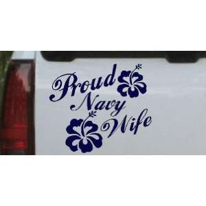 Navy 12in X 13.9in    Proud Navy Wife Hibiscus Flowers Military Car