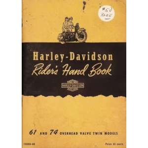 Harley Davidson Riders Hand Book: 61 and 74 Overhead
