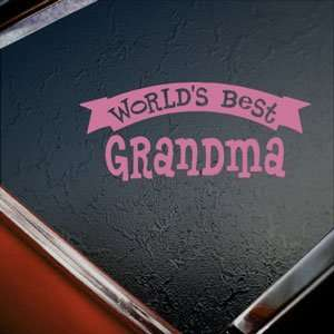 Worlds Best Grandma Pink Decal Car Truck Window Pink