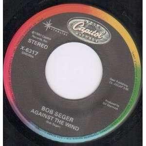 THE WIND 7 INCH (7 VINYL 45) UK CAPITOL 1980 BOB SEGER Music