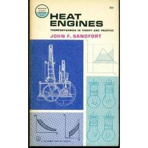 Heat Engines: Thermodynamics in Theory and Practice: John