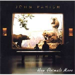 How Animals Move: John Parish: Music