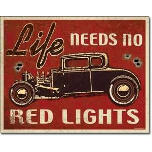 Life Needs No Red Lights Hot Rod Distressed Retro Vintage