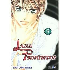 Lazos Prohibidos 09 (9788492592357): Kotomi Aoki: Books