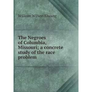 The Negroes of Columbia, Missouri; a concrete study of the