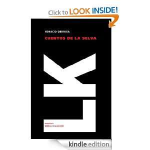 Cuentos de la selva (Narrativa) (Spanish Edition) Horacio Quiroga