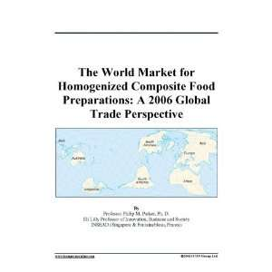 The World Market for Homogenized Composite Food Preparations A 2006