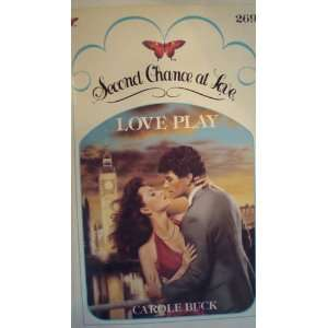 Love Play (Second Chance at Love) (9780425082003) Carol