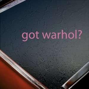 Got Warhol? Pink Decal Andy Pop Art Truck Window Pink