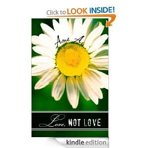 Love, Not Love: Ame Ai:  Kindle Store