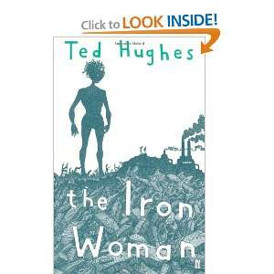 Iron Woman (9780571226139) Ted Hughes Books