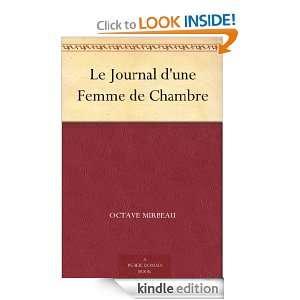 Le Journal dune Femme de Chambre (French Edition) Octave Mirbeau