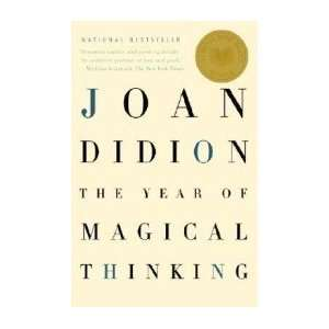The Year of Magical Thinking [Paperback] Joan Didion