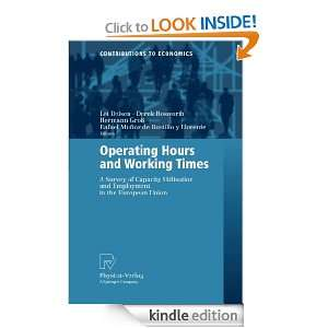 Operating Hours and Working Times A Survey of Capacity Utilisation