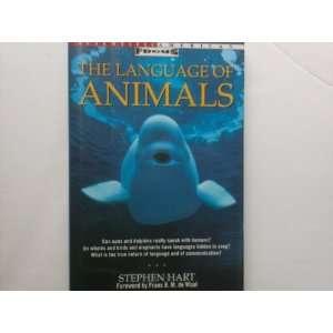 The Language of Animals (Scientific American Focus Book