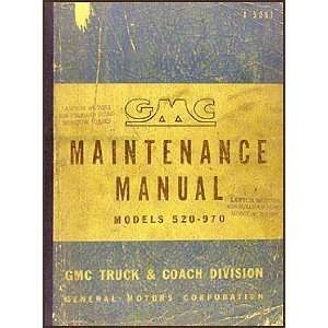 GMC 520 970 Repair Shop Manual Original Heavy Duty Trucks GMC Books