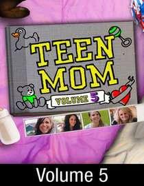Teen Mom 2 Volume 5 (2011) Video on Demand by VUDU