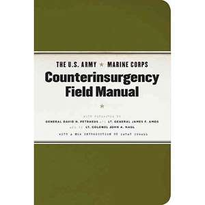 Army Marine Corps Counterinsurgency Field Manual U.S. Army Field