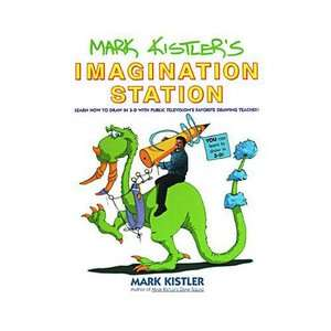 Mark Kistlers Imagination Station Learn How to Draw in