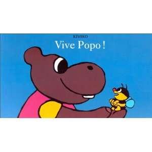 Vive popo ! (French edition) (9782211022972): Kimiko