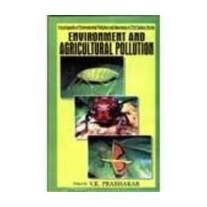 Environment and Agricultural Pollution (9788126108350): V