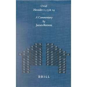 Ovid Heroides 11, 13 and 14: A Commentary (Mnemosyne