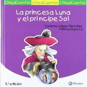 La princesa Luna y el principe Sol/ The Princess Moon and