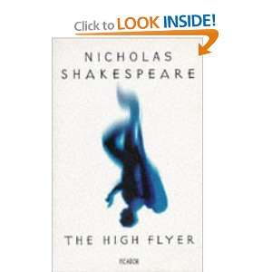 The High Flyer (9780330333856) Nicholas Shakespeare