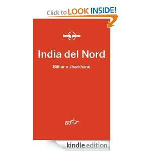India del nord   Bihar e Jharkhand (Guide EDT/Lonely Planet) (Italian