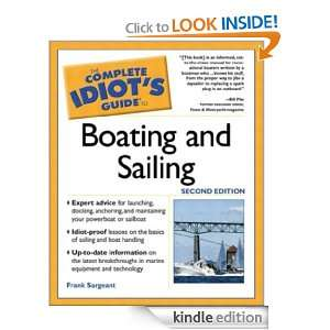 The Complete Idiots Guide to Boating & Sailing, 2E: Frank Sargeant