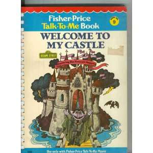 Welcome To My Castle. Fisher Price Talk To Me  Book #9